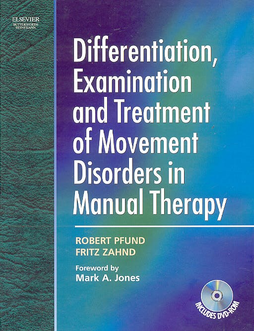 Portada del libro 9780750687942 Differentiation, Examination and Treatment Disorders in Manual Therapy