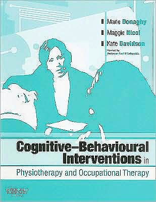 Portada del libro 9780750688000 Cognitive-Behavioural Interventions in Physiotherapy and Occupational Therapy