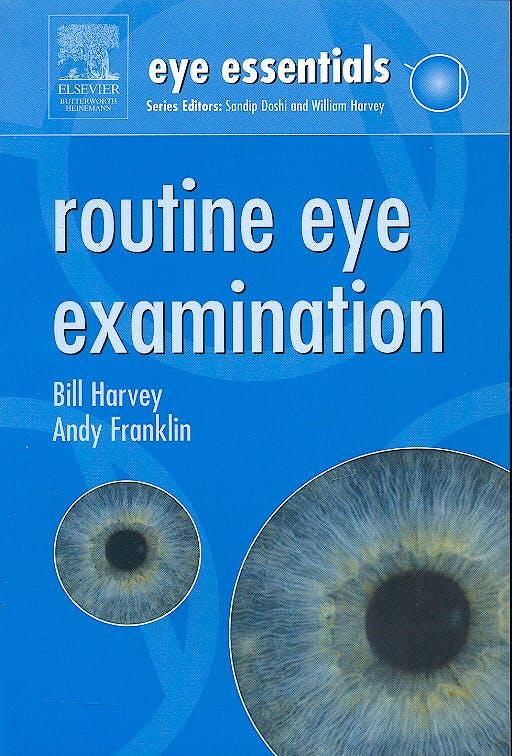 Portada del libro 9780750688529 Eye Essentials: Routine Eye Examination