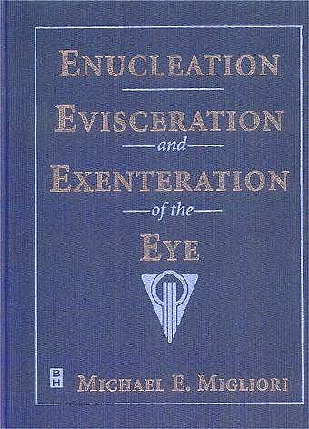 Portada del libro 9780750694957 Enucleation, Evisceration, and Exenteration of the Eye