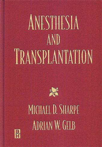 Portada del libro 9780750696647 Anesthesia and Transplantation