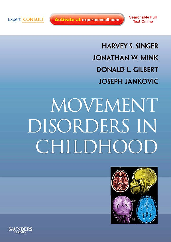 Portada del libro 9780750698528 Movement Disorders in Childhood (Online and Print)