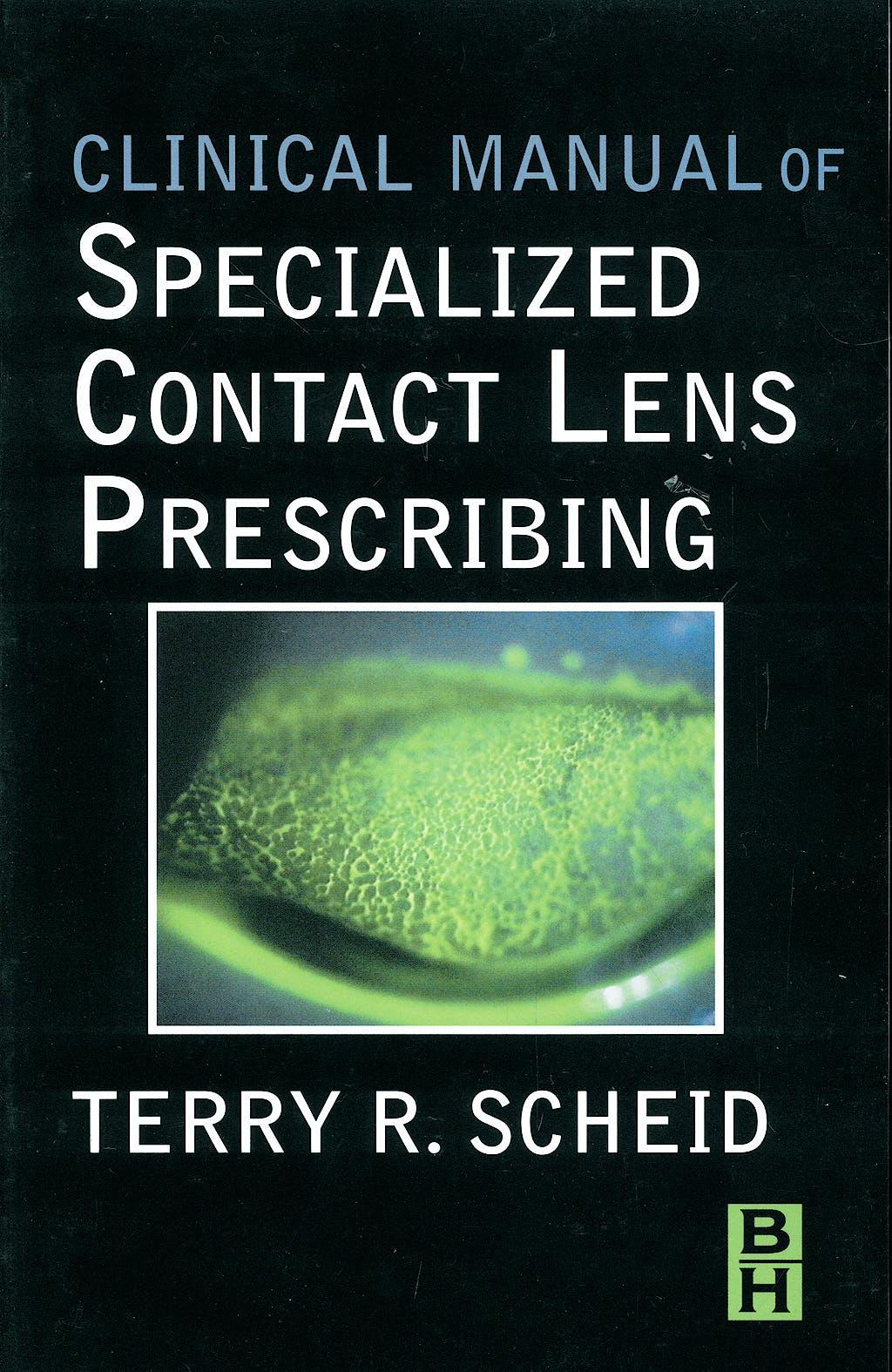 Portada del libro 9780750699242 Clinical Manual of Specialized Contact Lens Prescribing