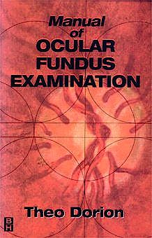 Portada del libro 9780750699877 Manual of Ocular Fundus Examination