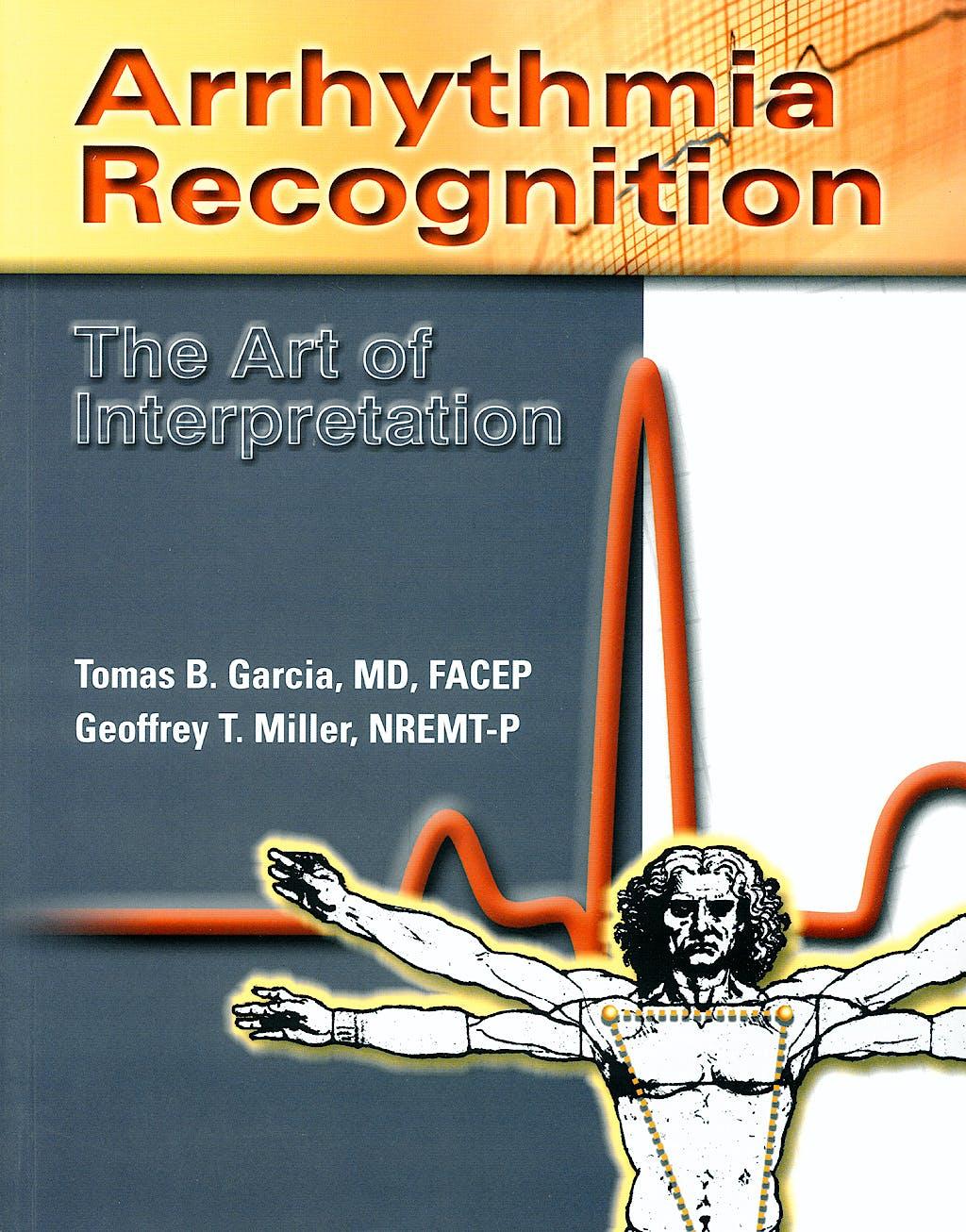 Portada del libro 9780763722463 Arrhythmia Recognition: The Art of Interpretation