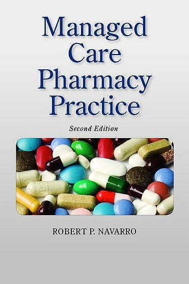 Portada del libro 9780763732400 Managed Care Pharmacy Practice