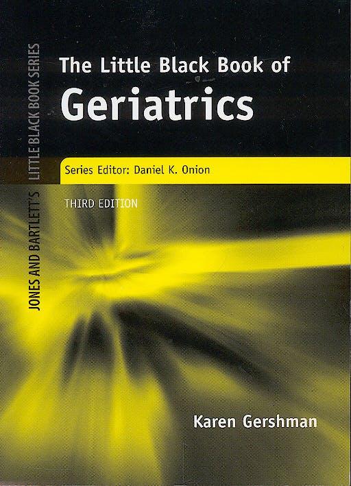 Portada del libro 9780763734640 The Little Black Book of Geriatrics