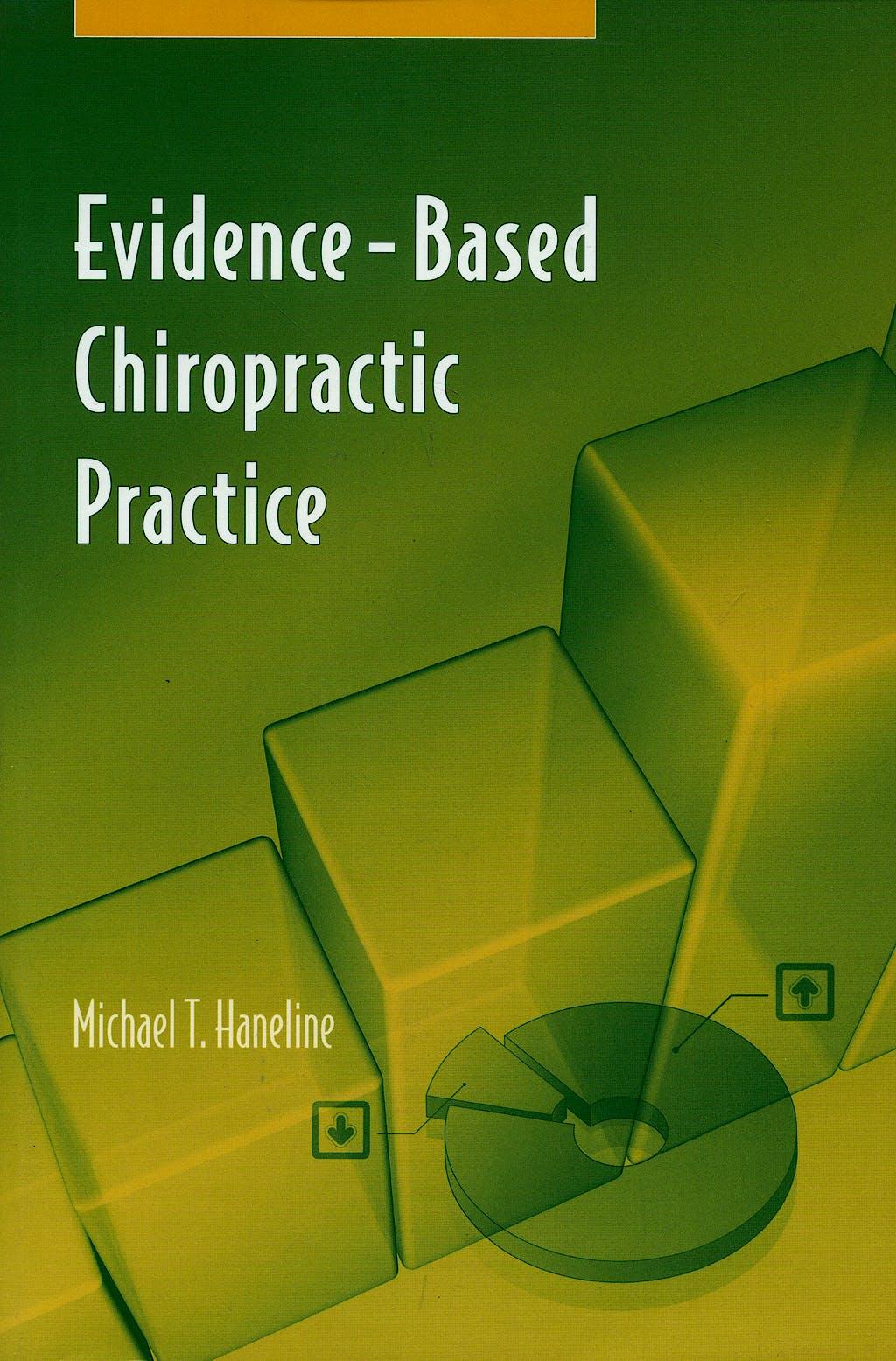 Portada del libro 9780763735715 Evidence-Based Chiropractic Practice