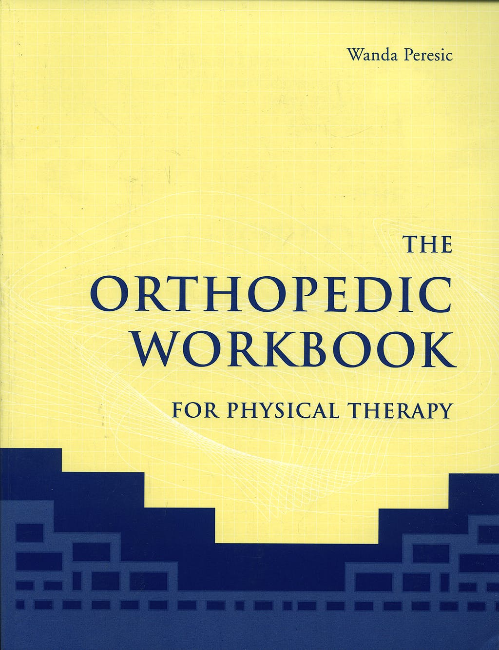 Portada del libro 9780763736460 Orthopedic Workbook for Physical Therapy