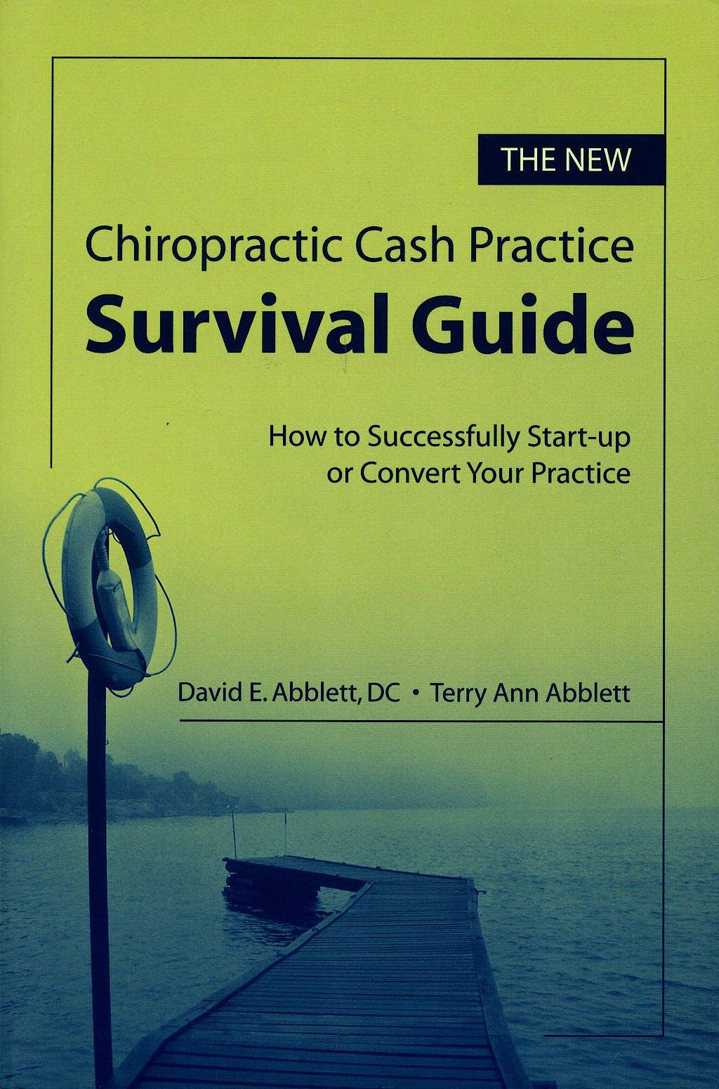 Portada del libro 9780763744496 New Chiropractic Cash Practice Survival Guide