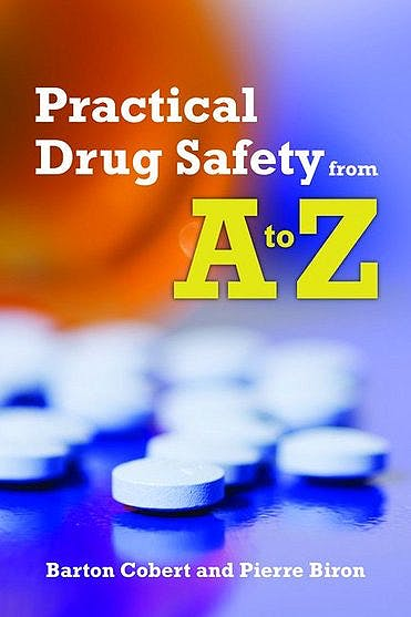 Portada del libro 9780763745271 Practical Drug Safety from a to Z
