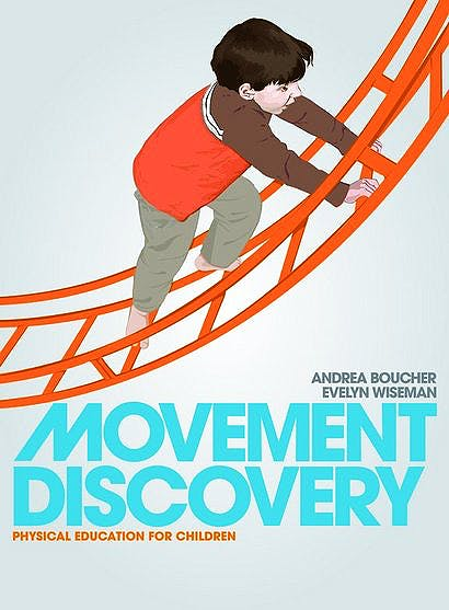 Portada del libro 9780763750411 Movement Discovery. Physical Education for Children