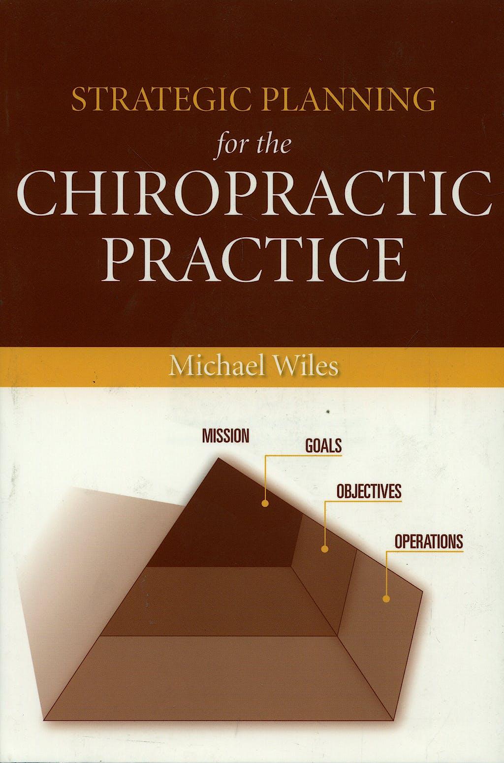 Portada del libro 9780763750855 Strategic Planning for the Chiropractic Practice