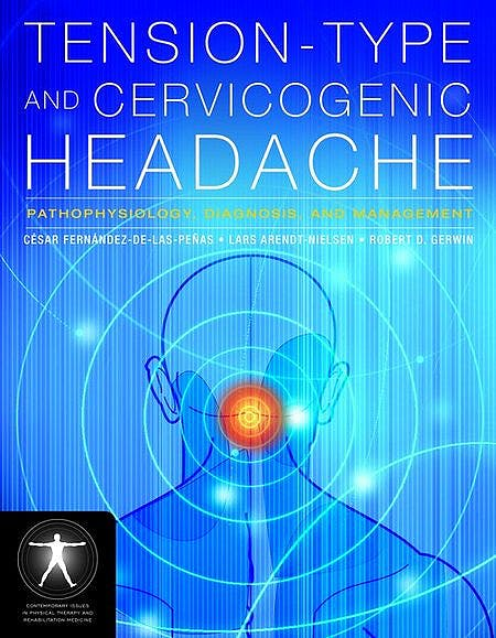 Portada del libro 9780763752835 Tension-Type and Cervicogenic Headache. Pathophysiology, Diagnosis, and Management