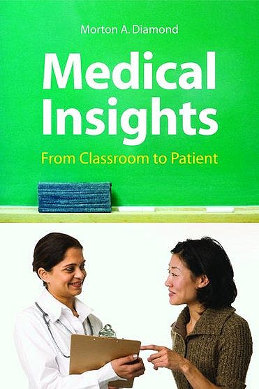 Portada del libro 9780763752842 Medical Insights from Classroom to Patient