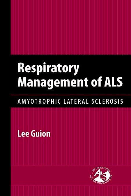 Portada del libro 9780763755454 Respiratory Management of Als. Amyotrophic Lateral Sclerosis