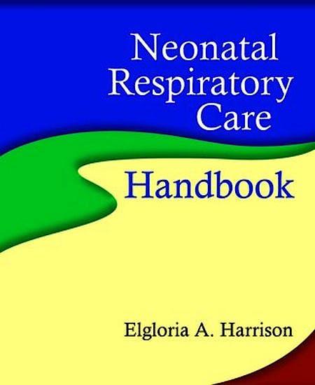 Portada del libro 9780763755461 Neonatal Respiratory Care Handbook