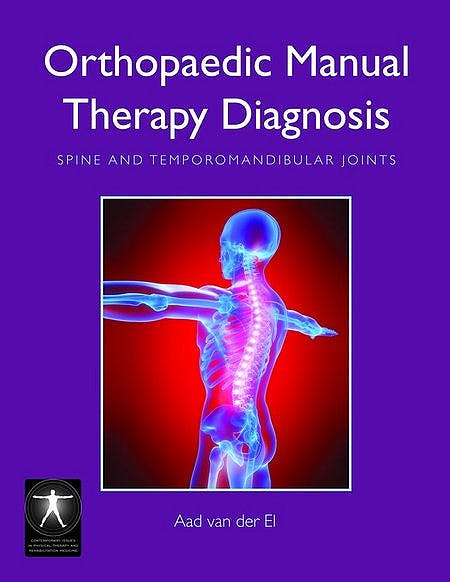 Portada del libro 9780763755942 Orthopaedic Manual Therapy Diagnosis. Spine and Temporomandibular Joints