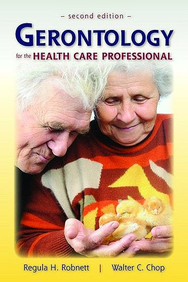 Portada del libro 9780763756055 Gerontology for the Health Care Professional