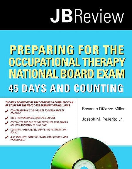 Portada del libro 9780763757687 Preparing for the Occupational Therapy National Board Exam: 45 Days and Counting