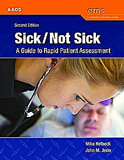 Portada del libro 9780763758769 Sick/Not Sick. A Guide to Rapid Patient Assessment