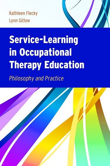 Portada del libro 9780763759582 Service-Learning in Occupational Therapy Education. Philosophy and Practice