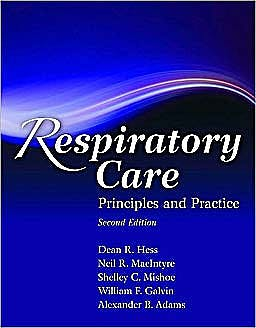 Portada del libro 9780763760038 Respiratory Care. Principles and Practice