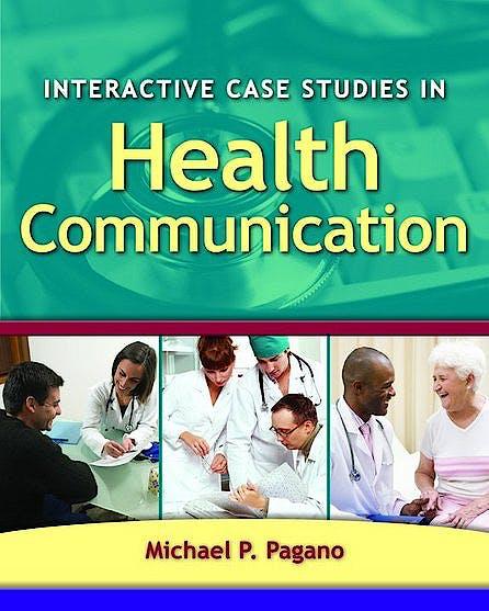 Portada del libro 9780763760182 Interactive Case Studies in Health Communication