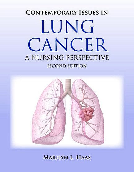 Portada del libro 9780763760519 Contemporary Issues in Lung Cancer. a Nursing Perspective