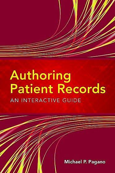 Portada del libro 9780763763213 Authoring Patient Records. An Interactive Guide