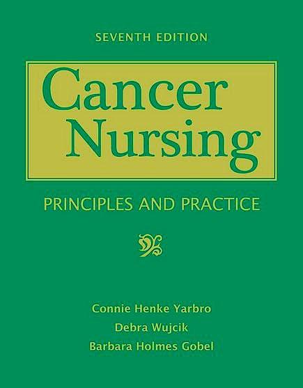 Portada del libro 9780763763572 Cancer Nursing. Principles and Practice