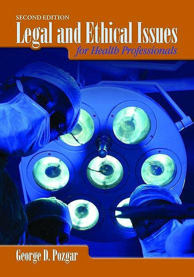 Portada del libro 9780763764739 Legal and Ethical Issues for Health Professionals
