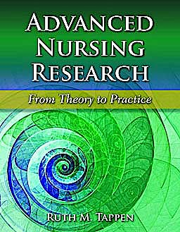 Portada del libro 9780763765682 Advanced Nursing Research. from Theory to Practice