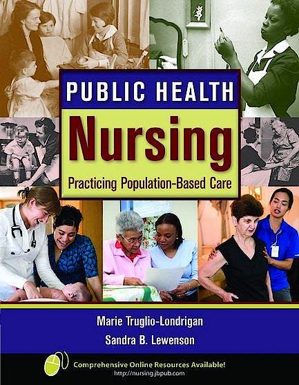 Portada del libro 9780763766542 Public Health Nursing. Practicing Population-Based Care