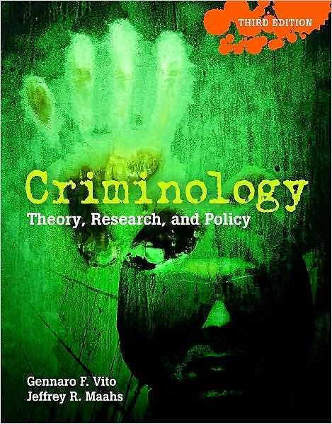 Portada del libro 9780763766658 Criminology. Theory, Research, and Policy