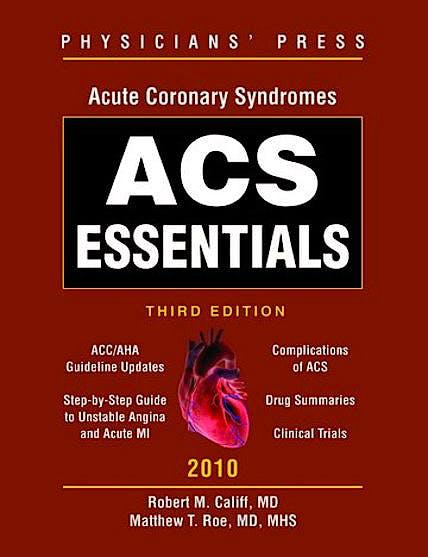 Portada del libro 9780763768621 Acs Essentials 2010 (Acute Coronary Syndromes)