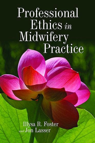 Portada del libro 9780763768805 Professional Ethics in Midwifery Practice