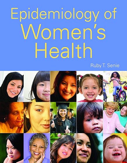 Portada del libro 9780763769857 Epidemiology of Women's Health