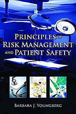 Portada del libro 9780763774059 Principles of Risk Management and Patient Safety