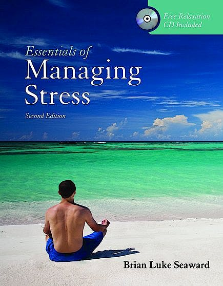 Portada del libro 9780763775056 Essentials of Managing Stress + Cd