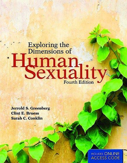 Portada del libro 9780763776602 Exploring the Dimensions of Human Sexuality
