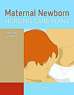 Portada del libro 9780763777425 Maternal Newborn Nursing Care Plans