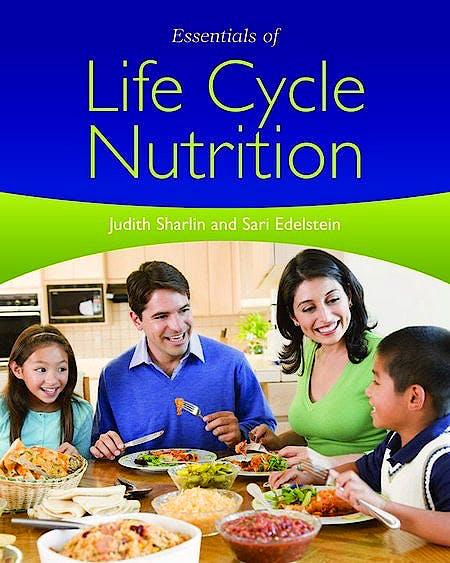 Portada del libro 9780763777920 Essentials of Life Cycle Nutrition