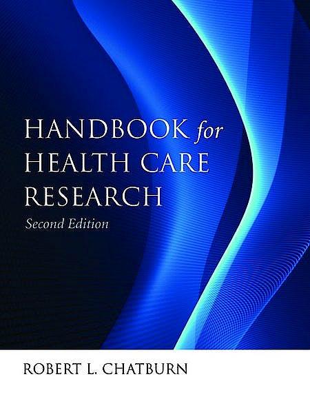 Portada del libro 9780763778057 Handbook for Health Care Research