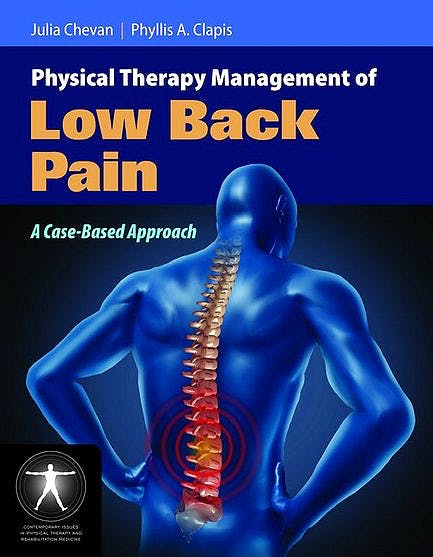 Portada del libro 9780763779450 Physical Therapy Management of Low Back Pain. a Case-Based Approach