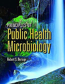 Portada del libro 9780763779825 Principles of Public Health Microbiology