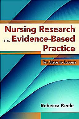 Portada del libro 9780763780586 Nursing Research and Evidence-Based Practice. Ten Steps to Success