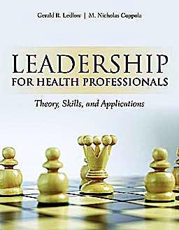 Portada del libro 9780763781514 Leadership for Health Professionals. Theory, Skills, and Applications