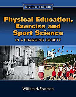 Portada del libro 9780763781576 Physical Education, Exercise and Sport Science in a Changing Society