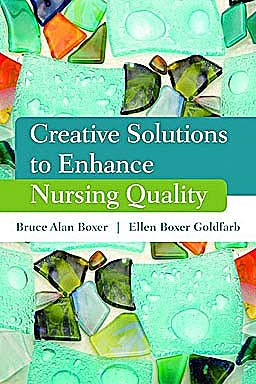Portada del libro 9780763781859 Creative Solutions to Enhance Nursing Quality